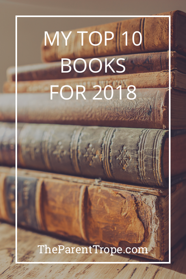 My Top 10 Books For 2018